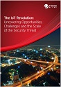 The IoT Revolution: Uncovering Opportunities, Challenges and the Scale of the Security Threat